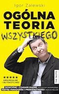 Ogólna teoria wszystkiego - Igor Zalewski - ebook