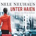Unter Haien - Nele Neuhaus - Hörbüch