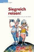 Siegreich reisen - Hannes Vogler - E-Book