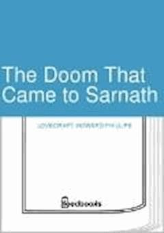 The Doom That Came to Sarnath - Howard Phillips Lovecraft - ebook