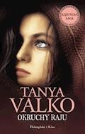 Okruchy raju - Tanya Valko - ebook
