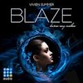 Die Elite. Blaze - Vivien Summer - Hörbüch