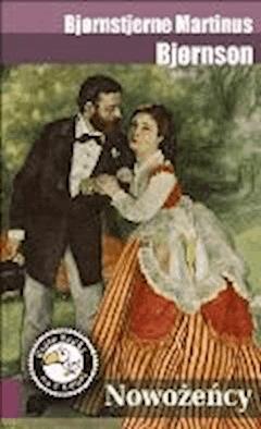 Nowożeńcy - Bjornstjerne Martinus Bjornson - ebook