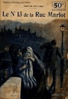 Le N°13 de la rue Marlot - René de Pont-Jest - ebook