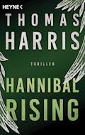 Hannibal Rising - Thomas Harris - E-Book