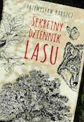 Sekretny dziennik lasu - Przemysław Barszcz - ebook