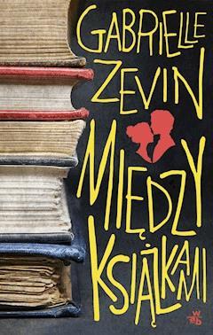 Między książkami - Gabrielle Zevin - ebook