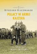 Polacy w armii kajzera - Ryszard Kaczmarek - ebook