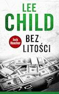Jack Reacher. Bez litości - Lee Child - ebook