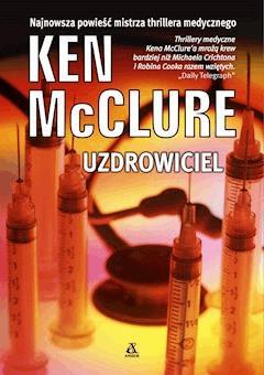 Uzdrowiciel - Ken McClure - ebook