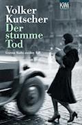 Der stumme Tod - Volker Kutscher - E-Book