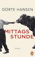 Mittagsstunde - Dörte Hansen - E-Book