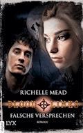 Bloodlines - Falsche Versprechen - Richelle Mead - E-Book