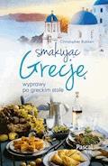 Smakując Grecję - Christopher Bakken - ebook