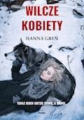 Wilcze kobiety - Hanna Greń - ebook