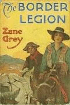 The Border Legion - Zane Grey - ebook