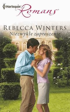 Niezwykłe zaproszenie - Rebecca Winters - ebook