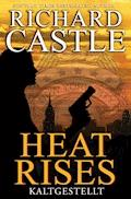 Castle 3: Heat Rises - Kaltgestellt - Richard Castle - E-Book + Hörbüch