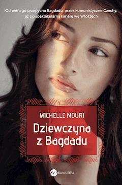 Dziewczyna z Bagdadu - Michelle Nouri - ebook
