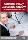 Godziny pracy zleceniobiorców - jak rejestrować od 1 stycznia 2017 r. - Jarosława Warszawska, Mariusz Pigulski - ebook