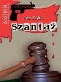 Szantaż  - Jan Kąkol - ebook