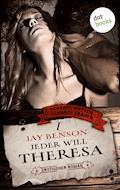 Scharfe Waffen - Scharfe Frauen - Band 4: Jeder will Theresa - Jay Benson - E-Book