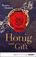 Honig und Gift - Renée Ahdieh - E-Book