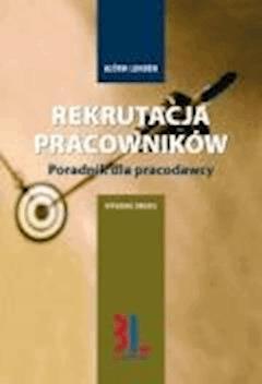 Rekrutacja pracowników - praktyczny poradnik dla pracodawcy - Björn Lundén - ebook