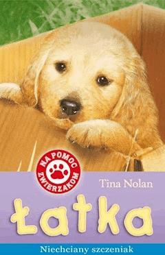 Łatka - niechciany szczeniak - Tina Nolan - ebook