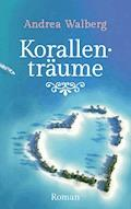 Korallenträume - Andrea Walberg - E-Book