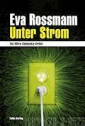 Unter Strom - Eva Rossmann - E-Book + Hörbüch