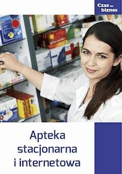 Apteka stacjonarna i internetowa - Opracowanie zbiorowe - ebook