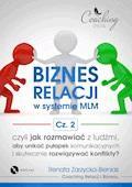 Biznes relacji w systemie MLM. Część 2 - Renata Zarzycka-Bienias - audiobook