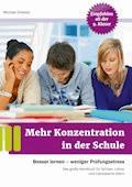 Mehr Konzentration in der Schule - Michael Draksal - E-Book