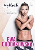 Myślnik. Twój codzienny motywator - Ewa Chodakowska - ebook