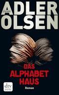 Das Alphabethaus - Jussi Adler-Olsen - E-Book + Hörbüch