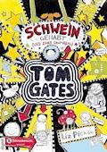 Tom Gates, Band 07 - Liz Pichon - E-Book