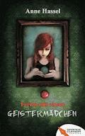 Ferien mit einem Geistermädchen - Anne Hassel - E-Book