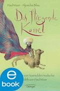 Das fliegende Kamel - Paul Maar - E-Book