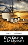 Don Kichot z La Manchy - Miguel Cervantes - ebook