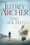 Spiel der Zeit - Jeffrey Archer - E-Book