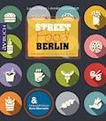 Streetfood Berlin - Laura Fölmer - E-Book