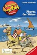 Kommissar Kugelblitz 30. Piraten der Wüste - Ursel Scheffler - E-Book