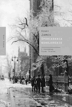 Opowiadania nowojorskie - Henry James - ebook
