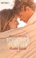 Verletzte Gefühle - Monica Murphy - E-Book