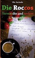Die Roccos - Ulla Parrinello - E-Book