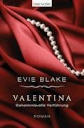 Valentina 3 - Geheimnisvolle Verführung - Evie Blake - E-Book