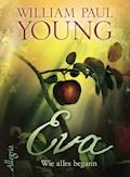 Eva - William Paul Young - E-Book