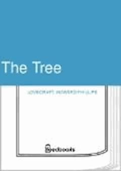 The Tree - Howard Phillips Lovecraft - ebook