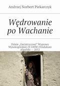 Wędrowanie po Wachanie - Andrzej Piekarczyk - ebook